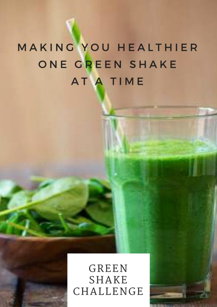 making-you-healthier-%e2%80%a8one-green-shake-%e2%80%a8at-a-time