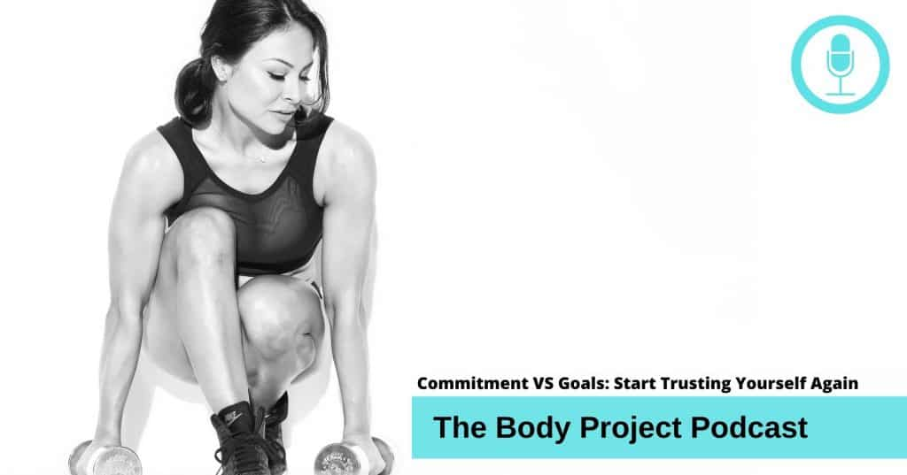 fitness commitment and fitness goals, how to trust yourself again for weight loss success